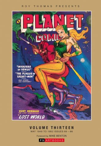 Roy Thomas Presents Planet Comics Volume 13